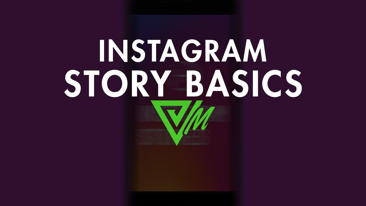 instagram story basics