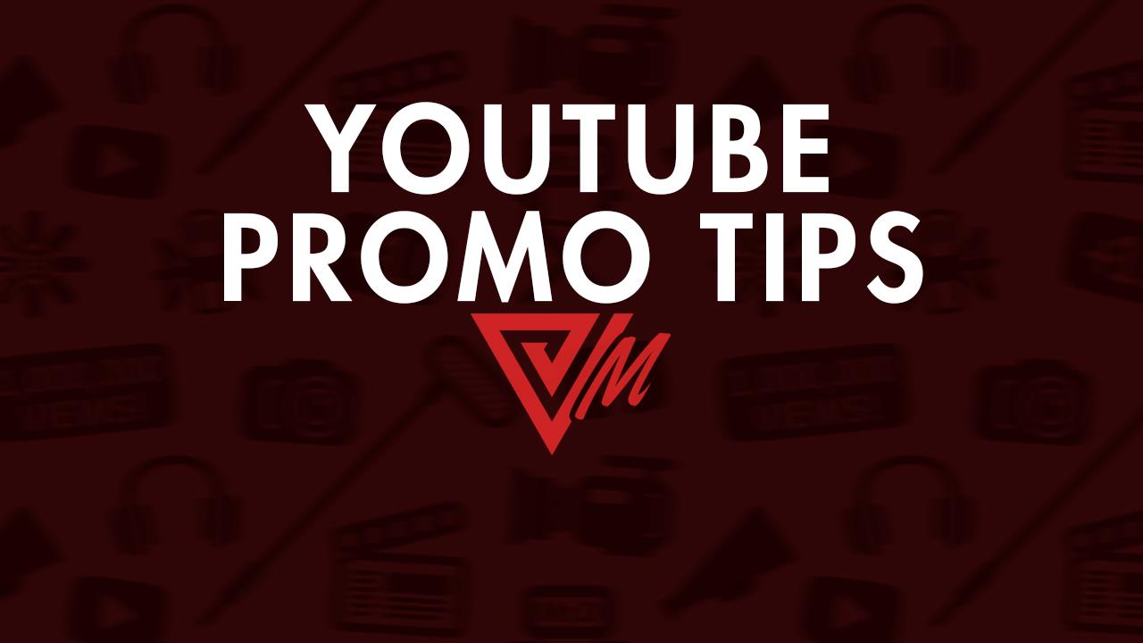 youtube promo tips