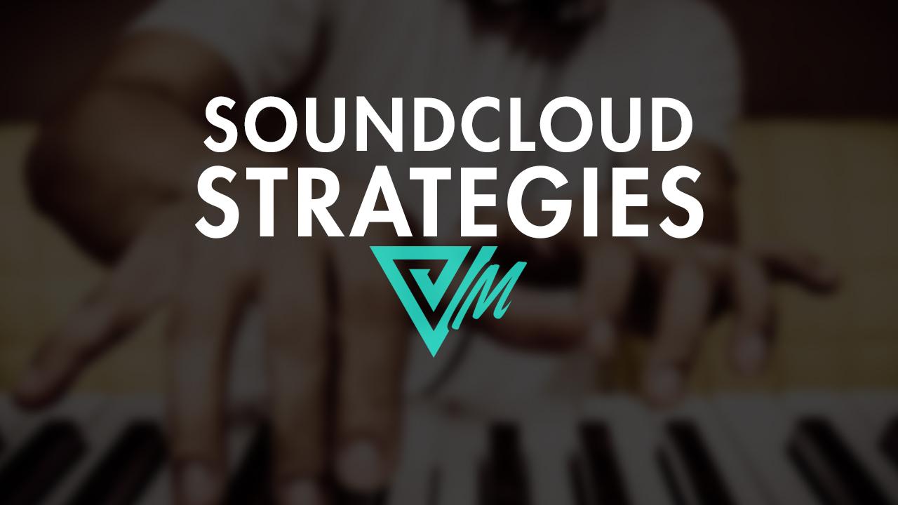 soundcloud strategies