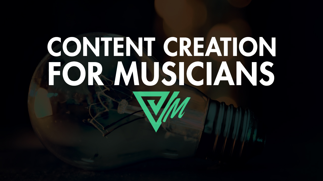 content creation for musicians