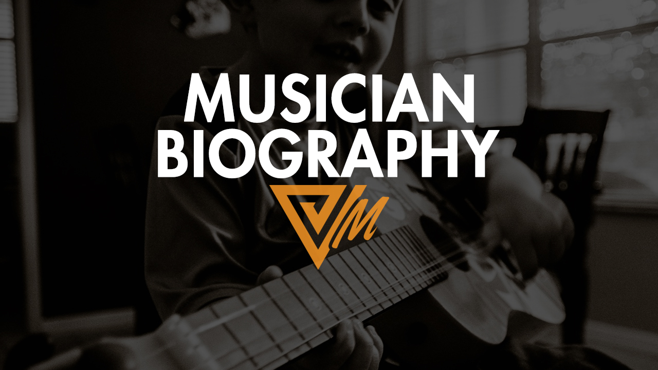 musician biography