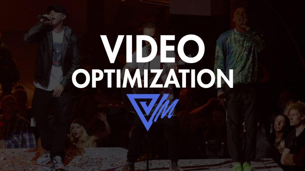 optimized videos