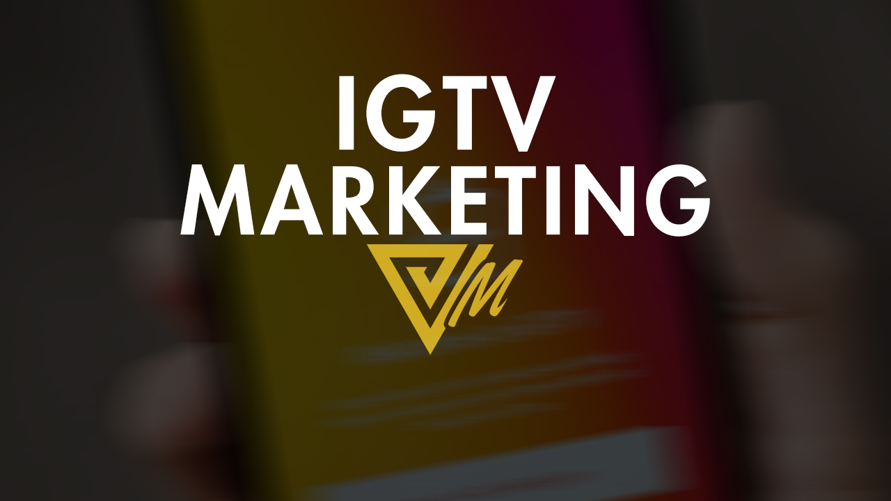 igtv marketing