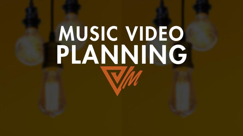 music video planning